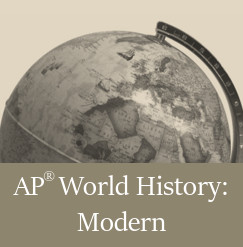 AP World History: Modern, Live Online High School Course
