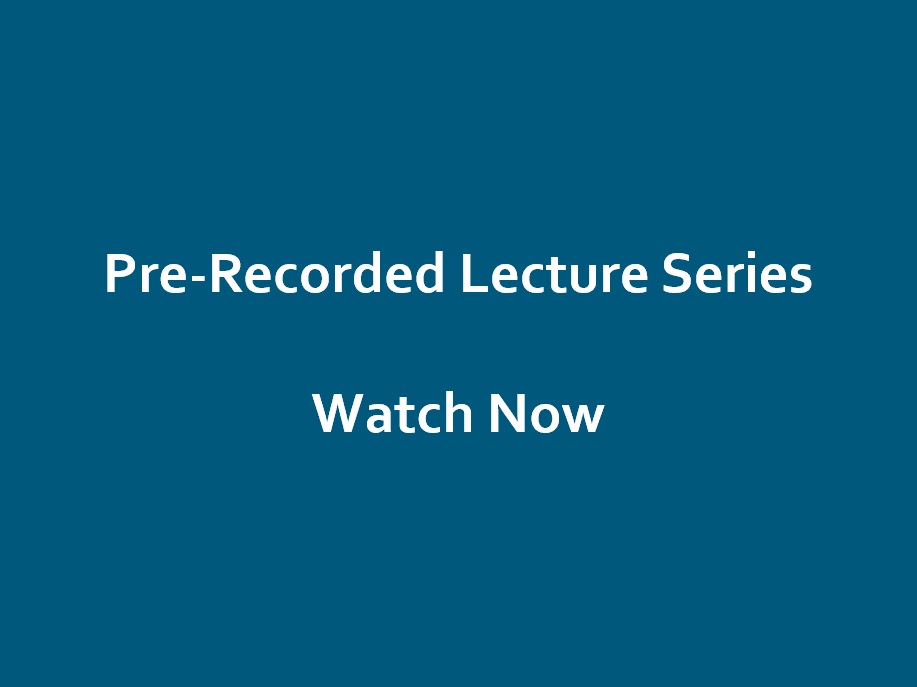 Pre-Recorded Guest Lectures